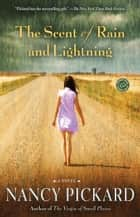 The Scent of Rain and Lightning ebook by Nancy Pickard
