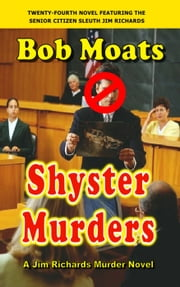 Shyster Murders ebook by Bob Moats