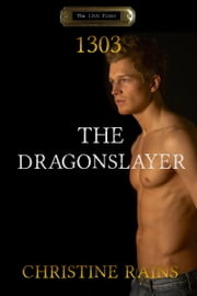 The Dragonslayer ebook by Christine Rains
