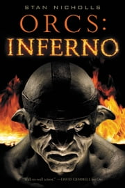 Orcs: Inferno ebook by Stan Nicholls