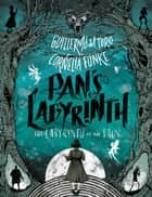 Pan's Labyrinth: The Labyrinth of the Faun ebook by Cornelia Funke, Guillermo del Toro, Allen Williams