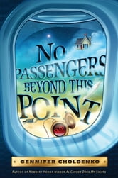 No Passengers Beyond This Point ebook by Gennifer Choldenko