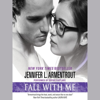 Fall with Me audiobook by Jennifer L. Armentrout