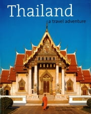 Thailand: A Travel Adventure ebook by Derek Davies,Steve Vidler