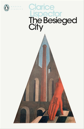 The Besieged City eBook by Clarice Lispector