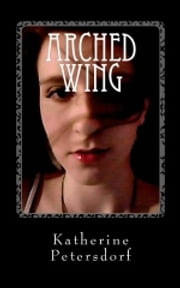Arched Wing ebook by Katherine Petersdorf