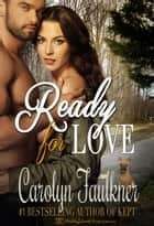 Ready for Love ebook by