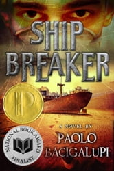 Ship Breaker ebook by Paolo Bacigalupi