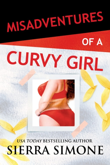 Misadventures of a Curvy Girl ebook by Sierra Simone