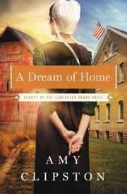 A Dream of Home ebook by Amy Clipston