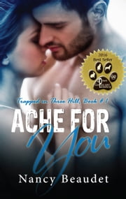 Ache for You ebook by Nancy Beaudet