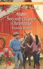 Second Chance Christmas ebook by Pamela Tracy