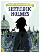 Amazing & Extraordinary Facts: Sherlock Holmes ebook by Nicholas Utechin