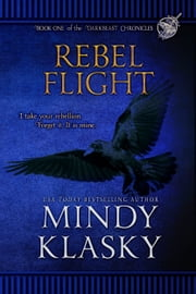 Rebel Flight ebook by Mindy Klasky