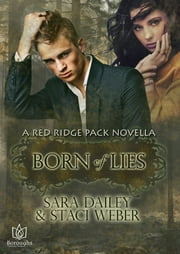 Born of Lies ebook by Sara Dailey, Staci Weber