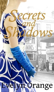 Secrets and Shadows ebook by Evelyn Orange