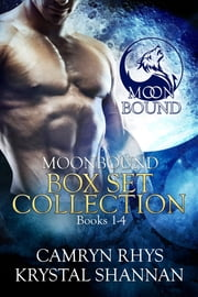Moonbound Series (Books 1-4) - Boxed Set ebook by Camryn Rhys,Krystal Shannan