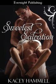 Sweetest Salvation ebook by Kacey Hammell