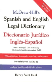 McGraw-Hill's Spanish and English Legal Dictionary - Doccionario Juridico Ingles-Espanol eBook by Henry Saint Dahl