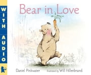 Bear in Love ebook by Daniel Pinkwater,Will Hillenbrand,Daniel Pinkwater