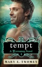 Tempt ebook by Mary E. Twomey