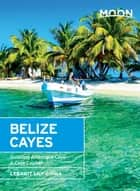 Moon Belize Cayes ebook by Lebawit Lily Girma