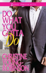 Do What You Gotta Do ebook by Christine Young-Robinson