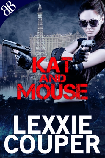 Kat and Mouse ebook by Lexxie Couper