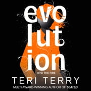 Evolution - Book 3 audiobook by Teri Terry