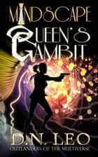 Queen's Gambit ebook by D. N. Leo
