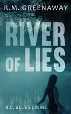 River of Lies ebook by
