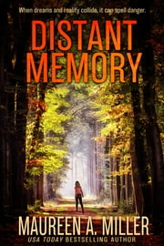 Distant Memory ebook by Maureen A. Miller
