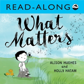 What Matters Read-Along ebook by Alison Hughes