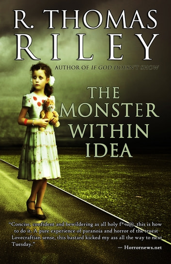 The Monster Within Idea ekitaplar by R. Thomas Riley