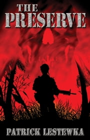 The Preserve ebook by Patrick Lestewka