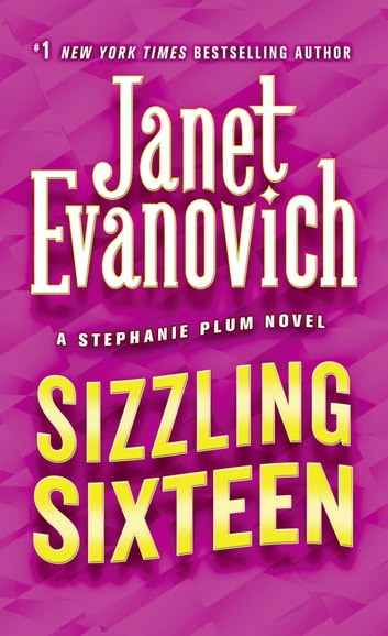 Sizzling Sixteen ebook by Janet Evanovich