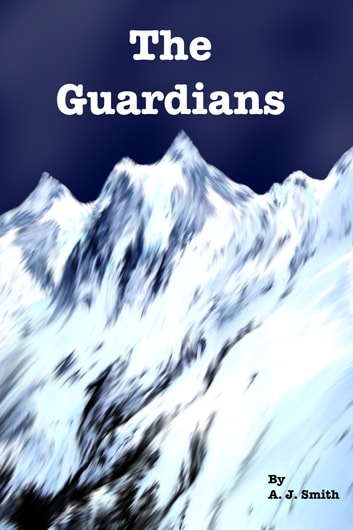 The Guardians ebook by A. J. Smith