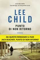 Punto di non ritorno - Serie di Jack Reacher Ebook di Lee Child, Adria Tissoni