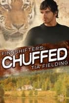 Chuffed ebook by Tia Fielding