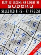 How To Become An Expert At Sudoku ekitaplar by Jeannine Hill