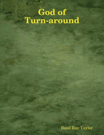 God of Turn-around ebook by Basil Ray Taylor