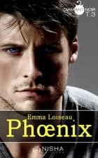 Phoenix - tome 3 ebook by Emma Loiseau