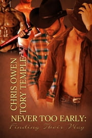 Never Too Early: Finding Their Way ebook by Chris Owen, Tory Temple