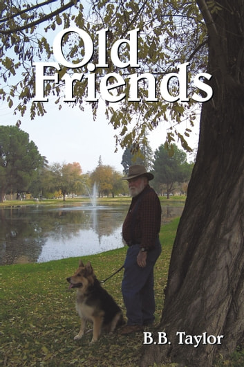Old Friends ebook by B.B. Taylor