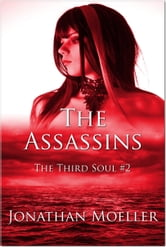 The Assassins ebook by Jonathan Moeller