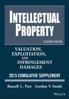 Intellectual Property ebook by Russell L. Parr,Gordon V. Smith