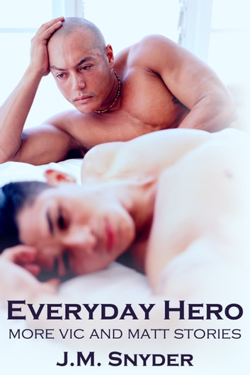 Everyday Hero Box Set ebook by J.M. Snyder