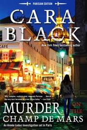 Murder on the Champ de Mars ebook by Cara Black