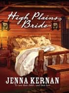 High Plains Bride ebook by Jenna Kernan