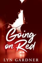 Going on Red ebook by Lyn Gardner
